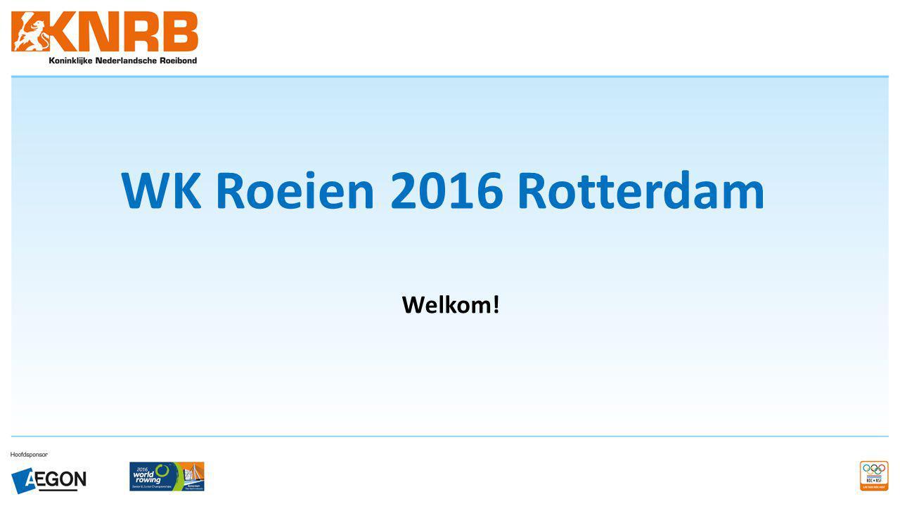 WK Roeien 2016 Rotterdam Welkom!