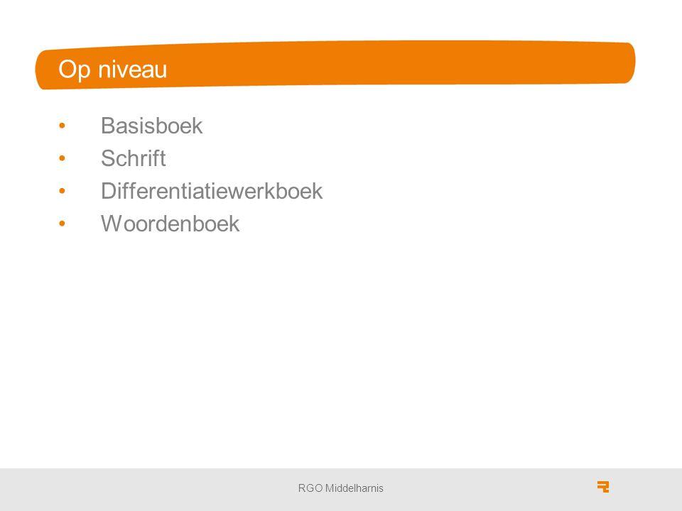RGO Middelharnis Op niveau Basisboek Schrift Differentiatiewerkboek Woordenboek