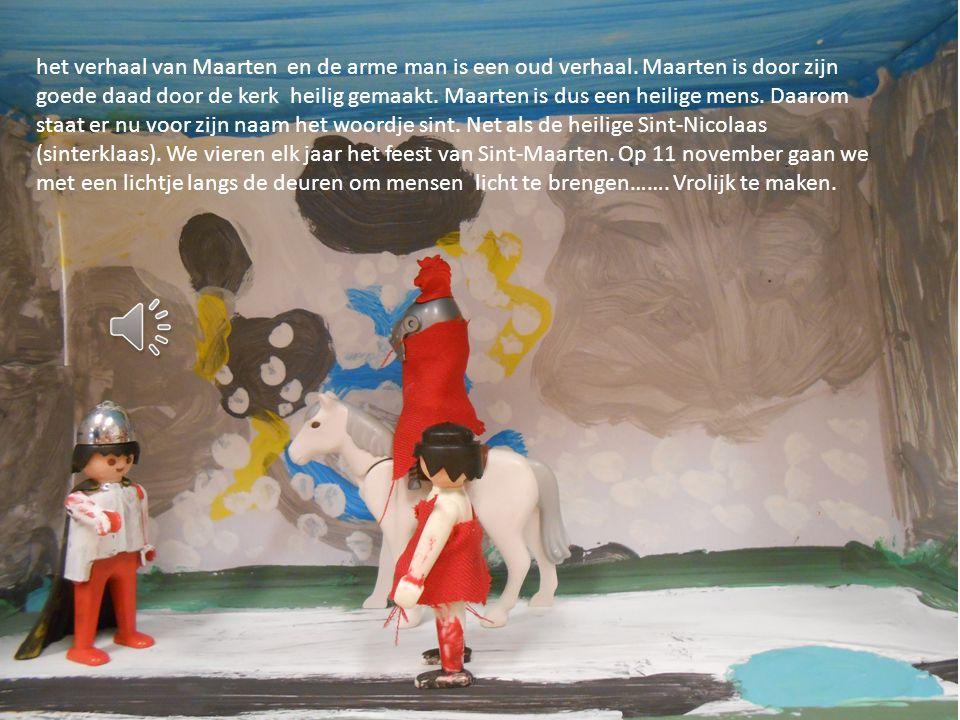 Het verhaal va mHet verhaal van Maarten en de arme man is een oud verhaal.