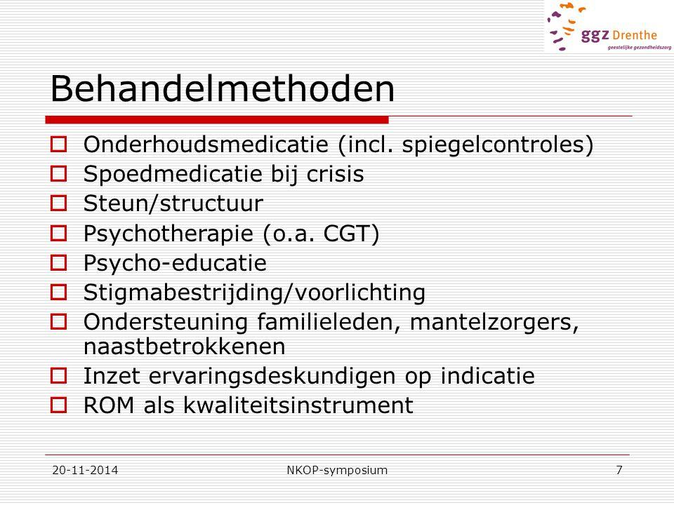 20-11-2014NKOP-symposium7 Behandelmethoden  Onderhoudsmedicatie (incl. spiegelcontroles)  Spoedmedicatie bij crisis  Steun/structuur  Psychotherap