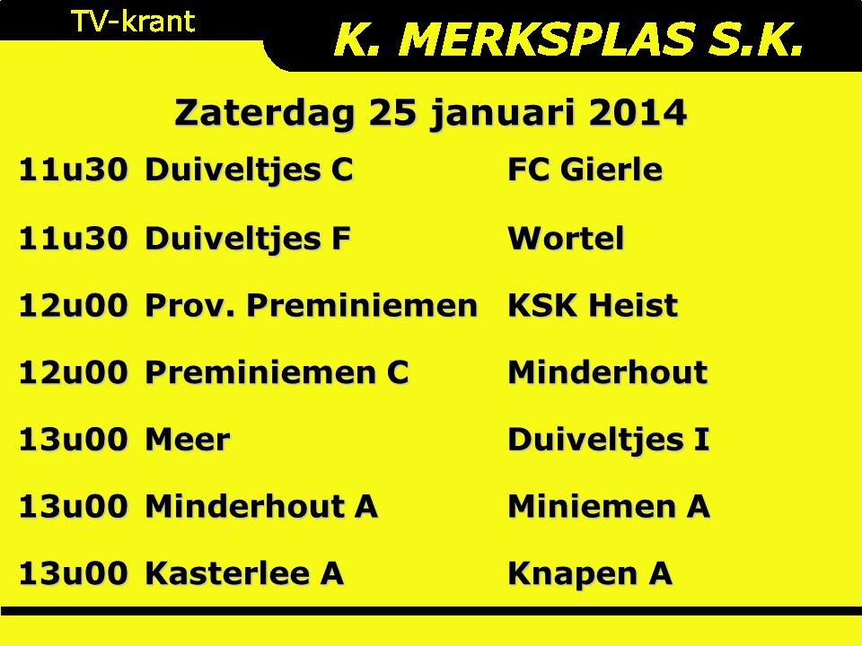 11u30 Duiveltjes C FC Gierle 11u30 Duiveltjes F Wortel 12u00 Prov.