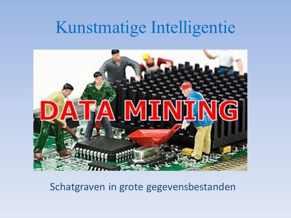 Kunstmatige Intelligentie Schatgraven in grote gegevensbestanden