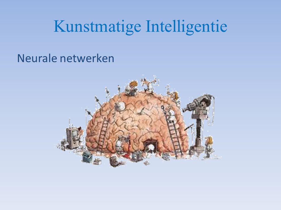 Kunstmatige Intelligentie Neurale netwerken