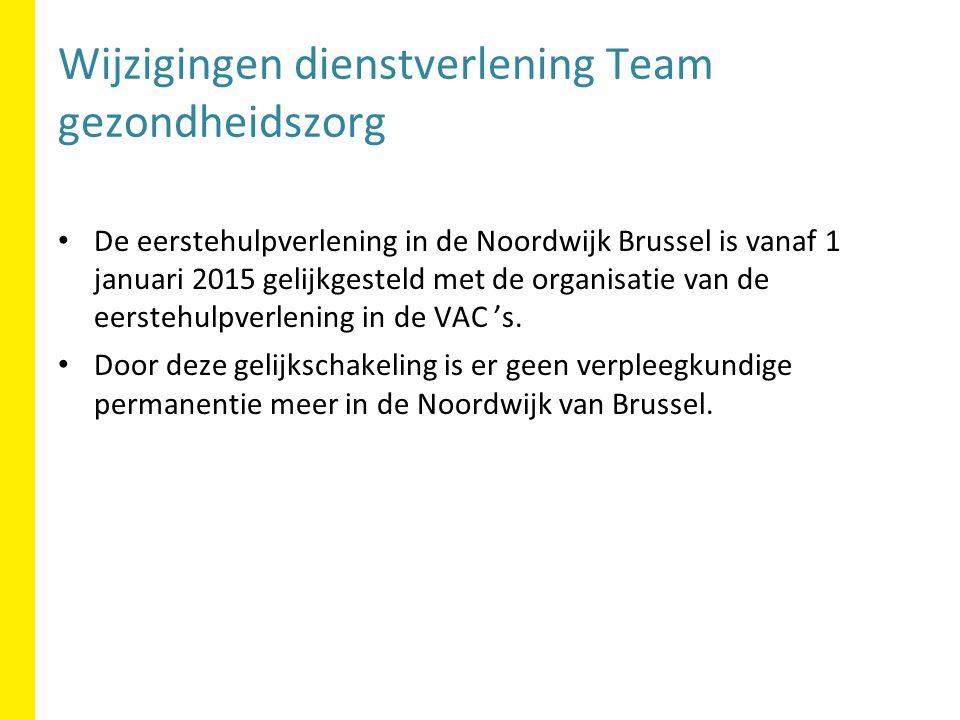 De eerstehulpverlening in de Noordwijk Brussel is vanaf 1 januari 2015 gelijkgesteld met de organisatie van de eerstehulpverlening in de VAC 's.
