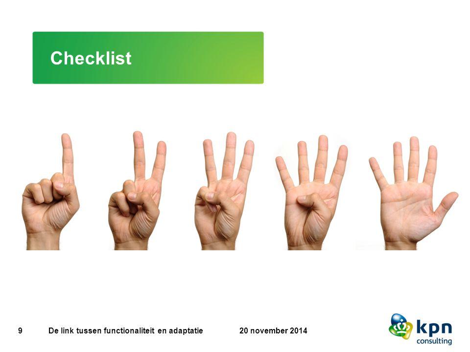 9 De link tussen functionaliteit en adaptatie Checklist 20 november 2014