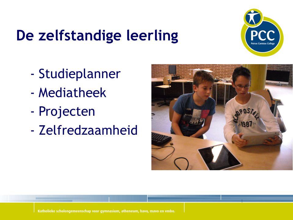 De zelfstandige leerling - Studieplanner - Mediatheek - Projecten - Zelfredzaamheid