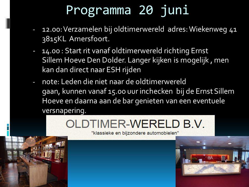 Programma 20 juni - 12.00: Verzamelen bij oldtimerwereld adres: Wiekenweg 41 3815KL Amersfoort.