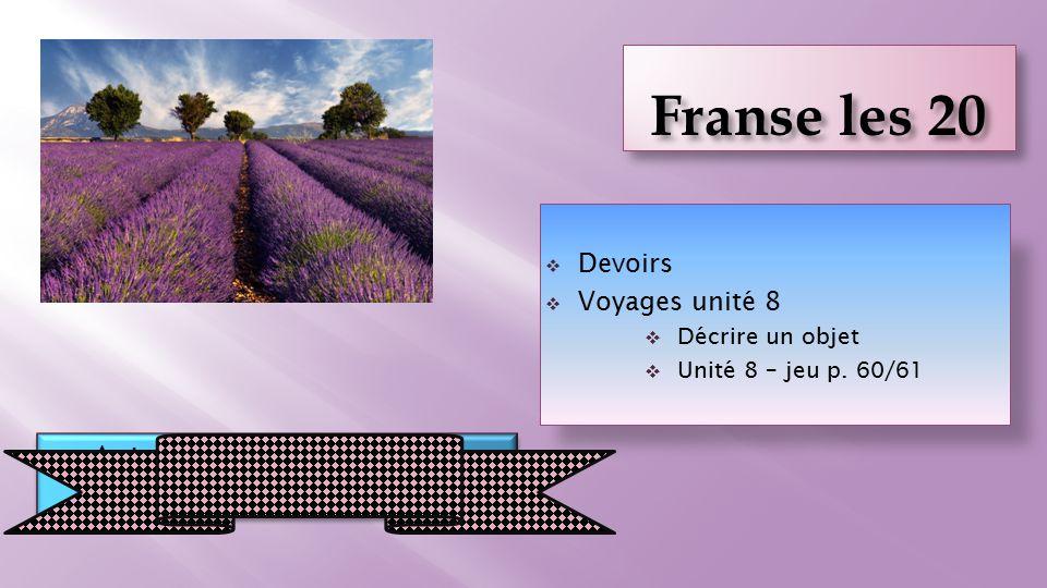  Devoirs  Voyages unité 8  Décrire un objet  Unité 8 – jeu p.