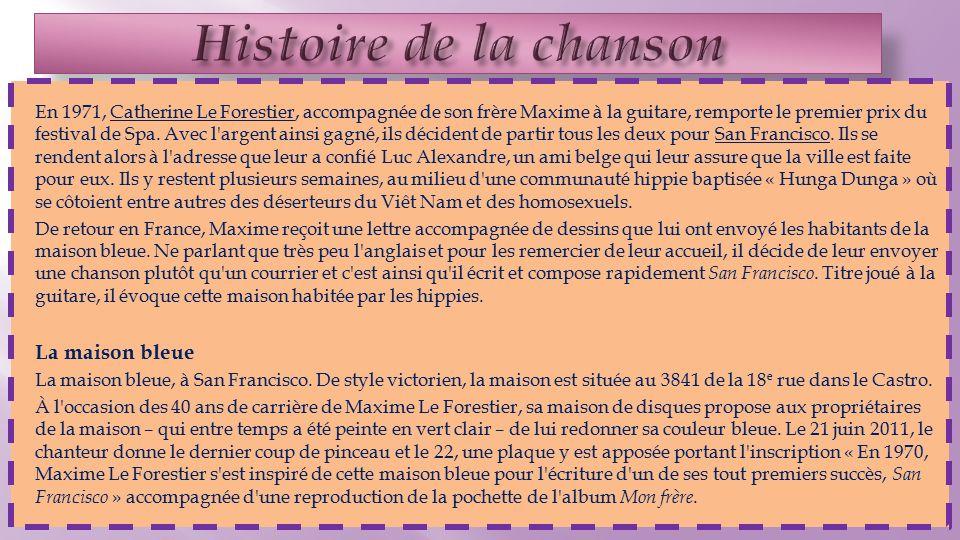 En 1971, Catherine Le Forestier, accompagnée de son frère Maxime à la guitare, remporte le premier prix du festival de Spa.
