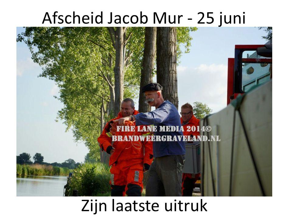 Afscheid Jacob Mur - 25 juni Zijn laatste uitruk