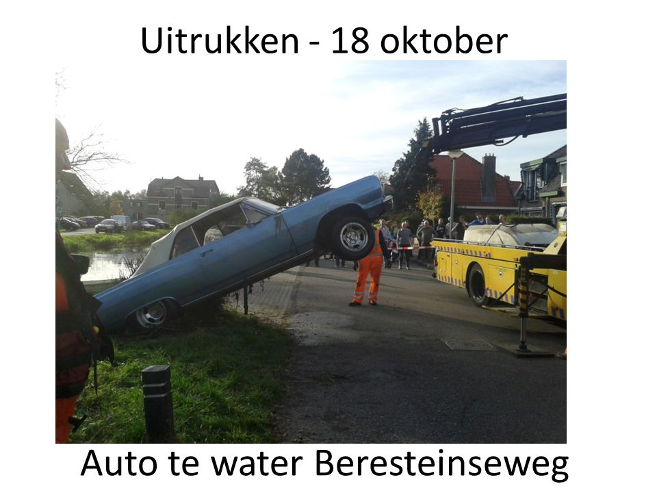 Uitrukken - 18 oktober Auto te water Beresteinseweg