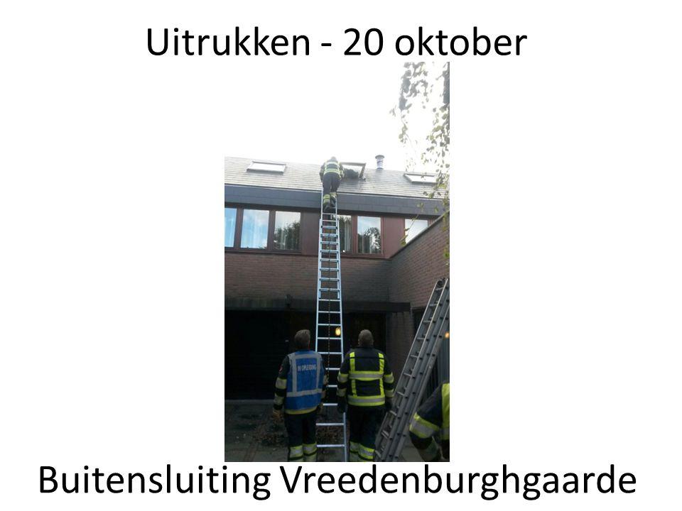 Uitrukken - 20 oktober Buitensluiting Vreedenburghgaarde