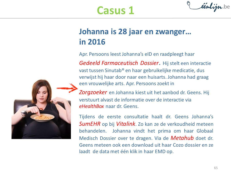 Casus 1 Johanna is 28 jaar en zwanger… in 2016 Apr.