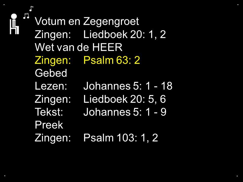 ... Psalm 63: 2