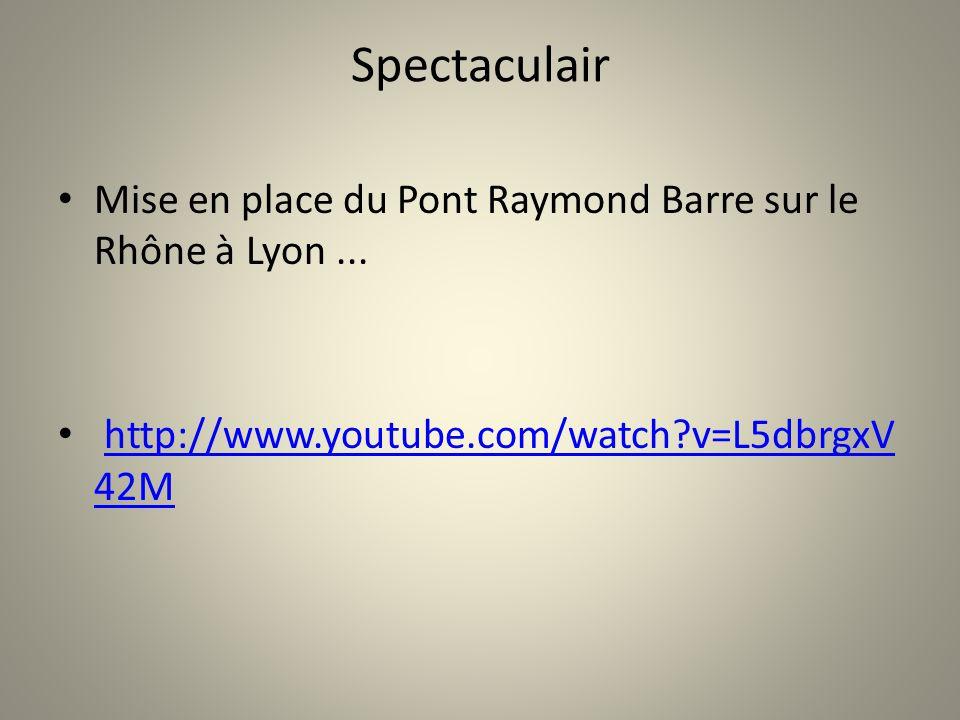 Spectaculair Mise en place du Pont Raymond Barre sur le Rhône à Lyon... http://www.youtube.com/watch?v=L5dbrgxV 42Mhttp://www.youtube.com/watch?v=L5db