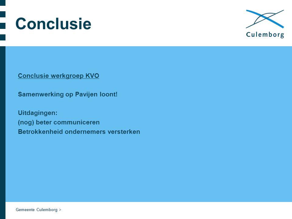 Gemeente Culemborg > Conclusie Conclusie werkgroep KVO Samenwerking op Pavijen loont.