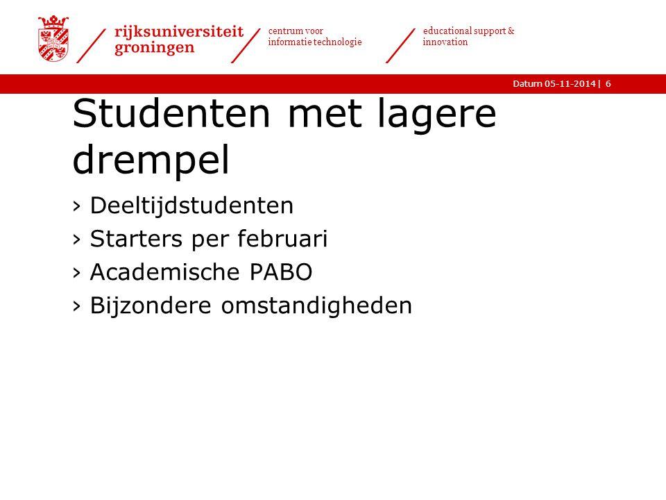  Datum 05-11-2014 centrum voor informatie technologie educational support & innovation Bijzondere omstandigheden 7