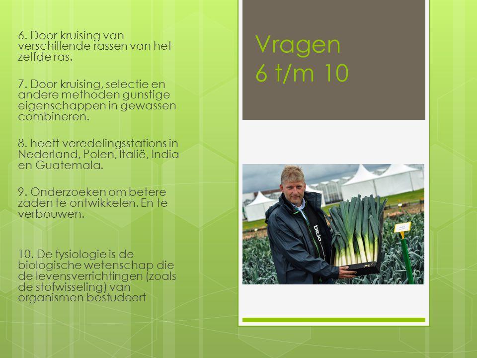 Vragen 11 t/m 15 11.De leer van de planteziekten.