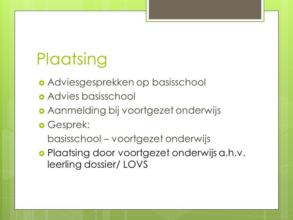 Maasland, regionale zorgvoorziening  LWOO-voorzieningen  Bedoeld voor leerlingen met meervoudige problematiek  Aparte toelatingscommissie