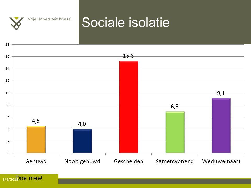 Sociale isolatie 3/3/2011 Doe mee!