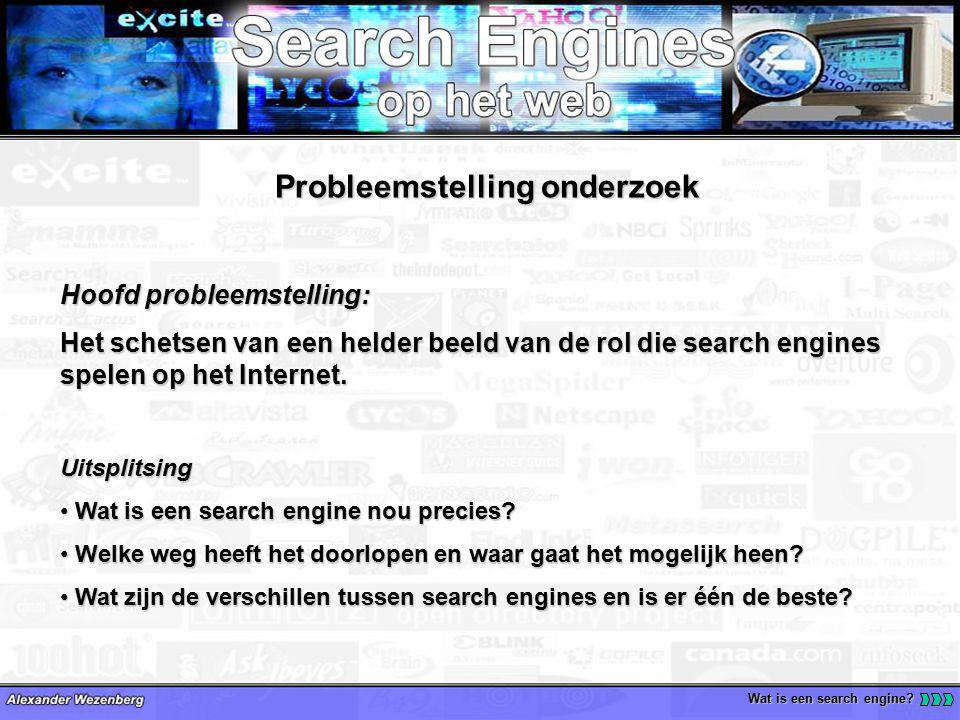 De geschiedenis van search engines Wat is een search engine.