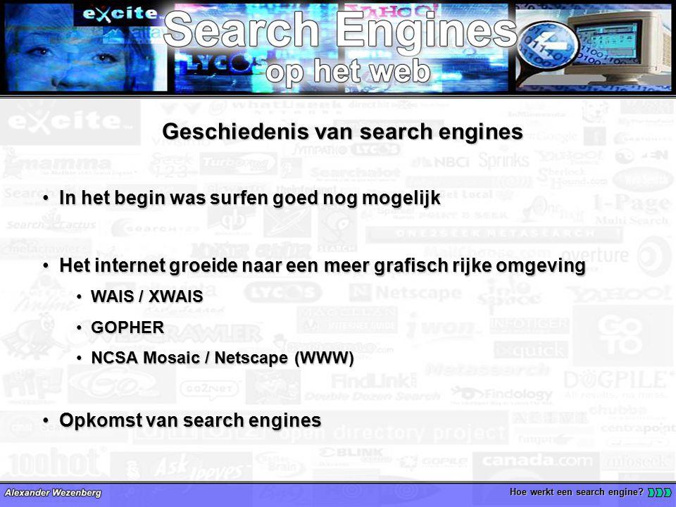 Welke soorten search engines zijn er.Hoe werkt een search engine.