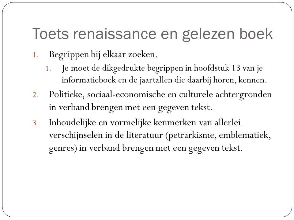 Toets renaissance en gelezen boek 1.Begrippen bij elkaar zoeken.