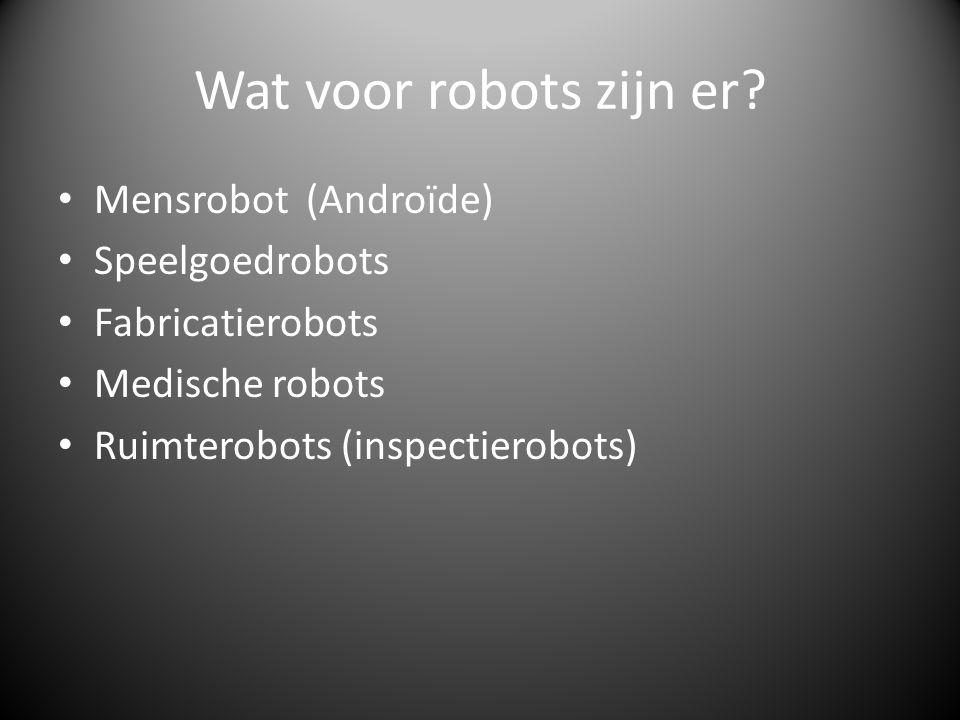Wat voor robots zijn er.