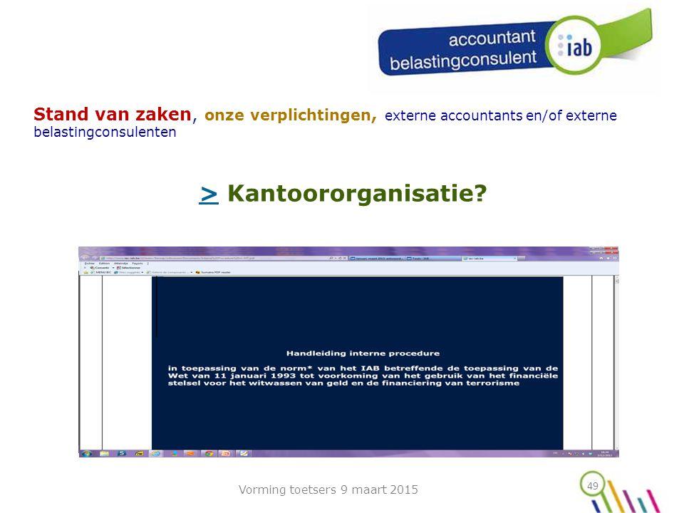 49 Stand van zaken, onze verplichtingen, externe accountants en/of externe belastingconsulenten >> Kantoororganisatie.
