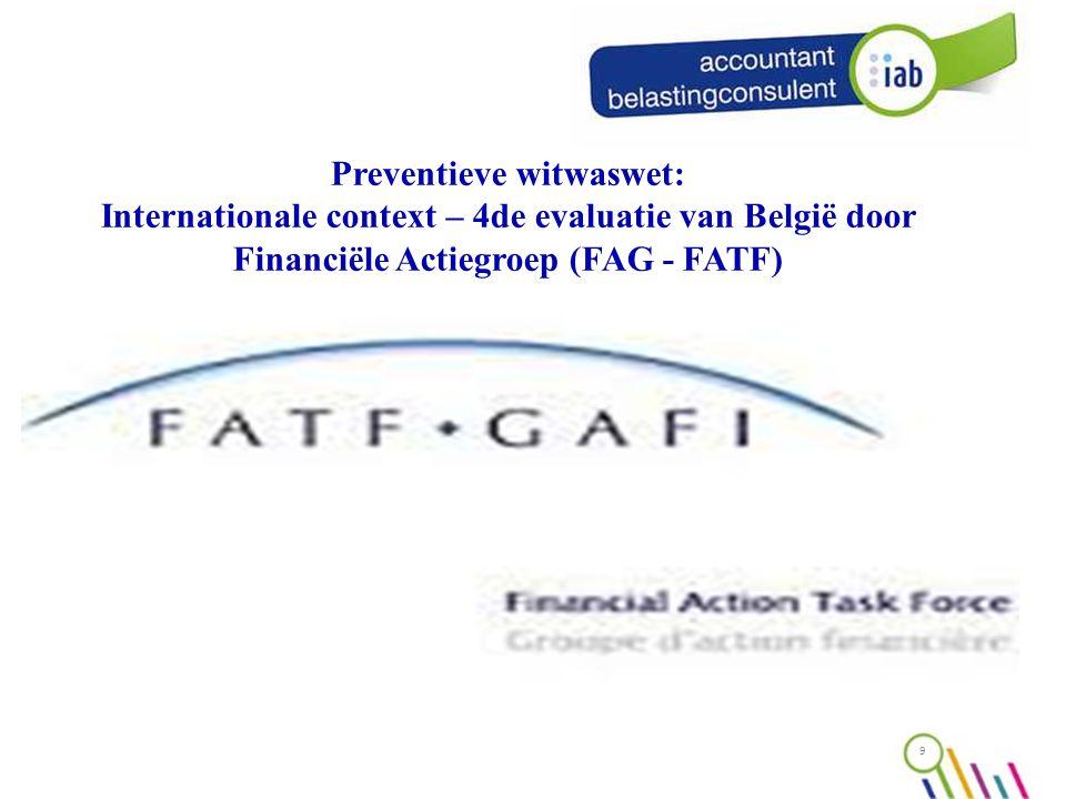 9 Preventieve witwaswet: Internationale context – 4de evaluatie van België door Financiële Actiegroep (FAG - FATF)