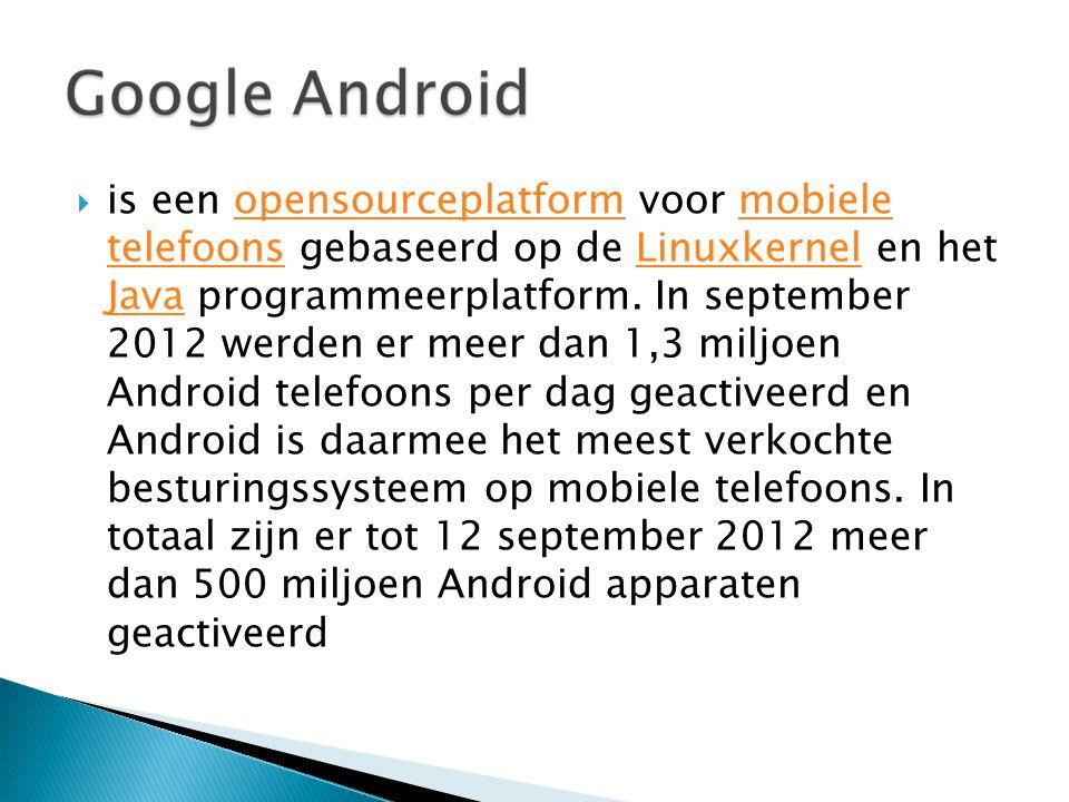  is een opensourceplatform voor mobiele telefoons gebaseerd op de Linuxkernel en het Java programmeerplatform.