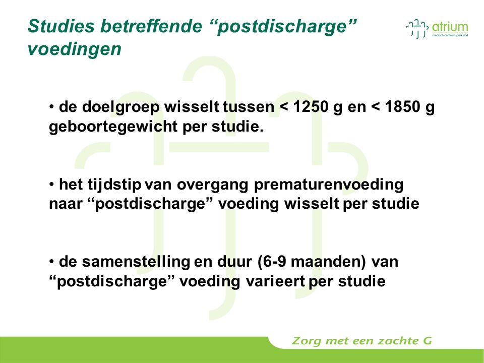 """Studies betreffende """"postdischarge"""" voedingen de doelgroep wisselt tussen < 1250 g en < 1850 g geboortegewicht per studie. het tijdstip van overgang p"""
