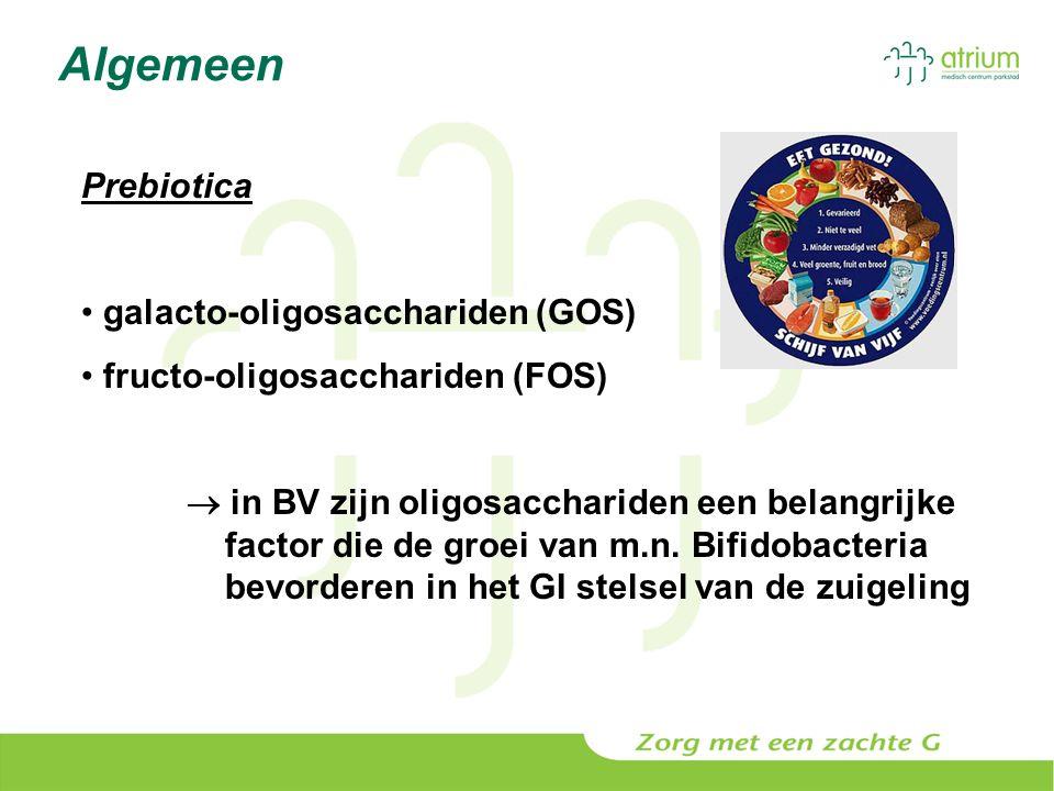 Algemeen Prebiotica galacto-oligosacchariden (GOS) fructo-oligosacchariden (FOS)  in BV zijn oligosacchariden een belangrijke factor die de groei van