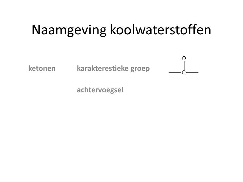 Naamgeving koolwaterstoffen ketonenkarakterestieke groep achtervoegsel