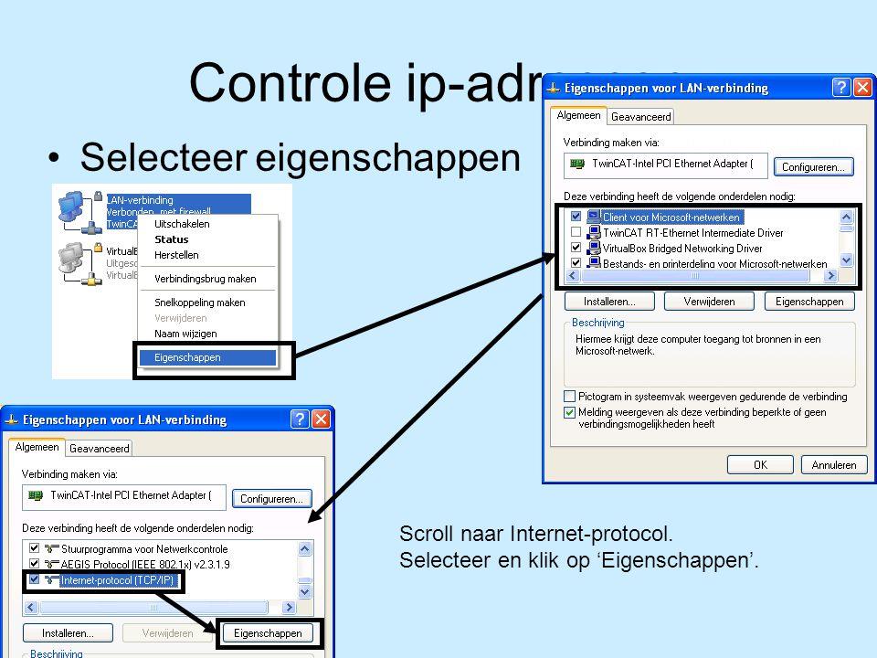 Controle ip-adressen Selecteer eigenschappen Scroll naar Internet-protocol.
