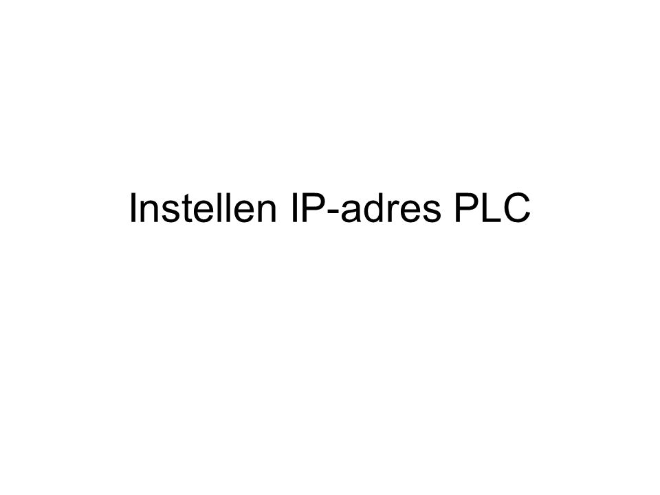 Instellen IP-adres PLC