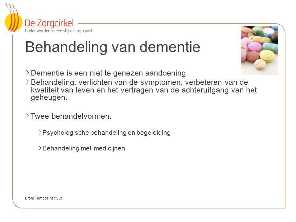 8 Behandeling van dementie Dementie is een niet te genezen aandoening. Behandeling: verlichten van de symptomen, verbeteren van de kwaliteit van leven