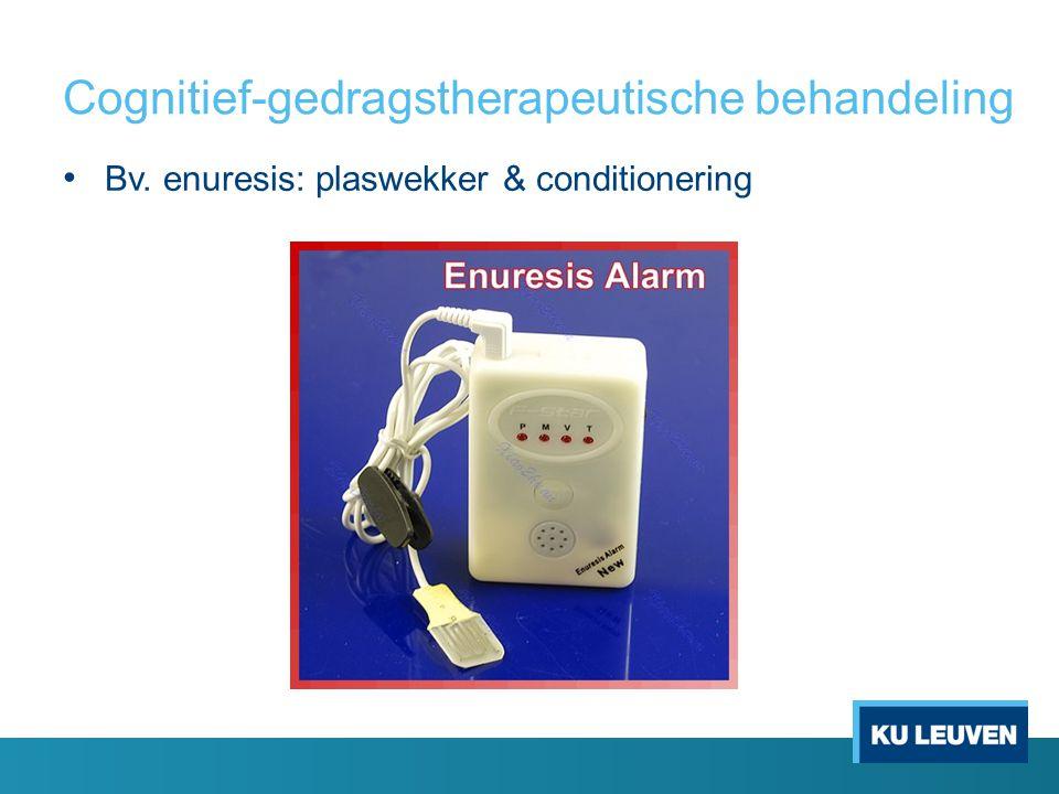 Cognitief-gedragstherapeutische behandeling Bv. enuresis: plaswekker & conditionering