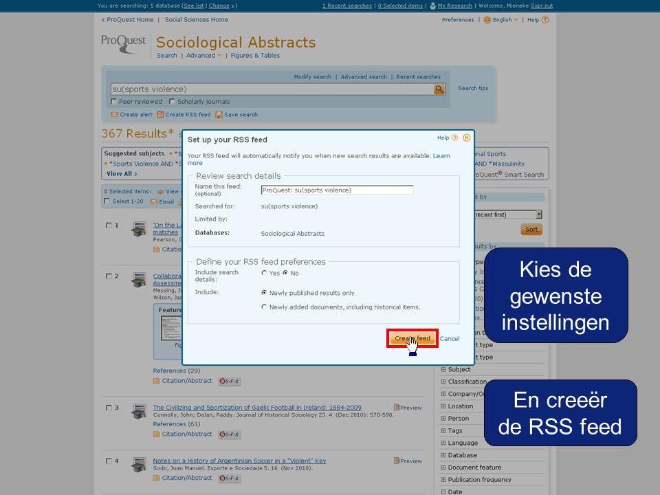 Kies de gewenste instellingen En creeër de RSS feed