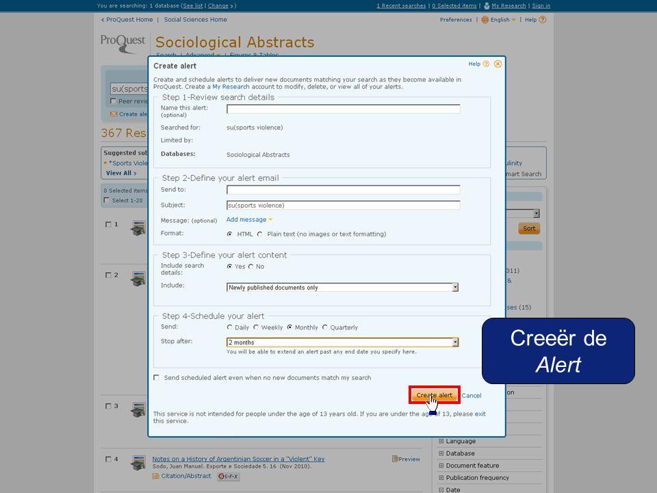 Gebruik het tabje 'Alerts' onder My Research om de attendering aan te passen indien gewenst.