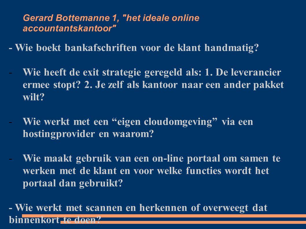 Gerard Bottemanne 2, het ideale online accountantskantoor - Wie maakt al gebruik van elektronisch factureren.