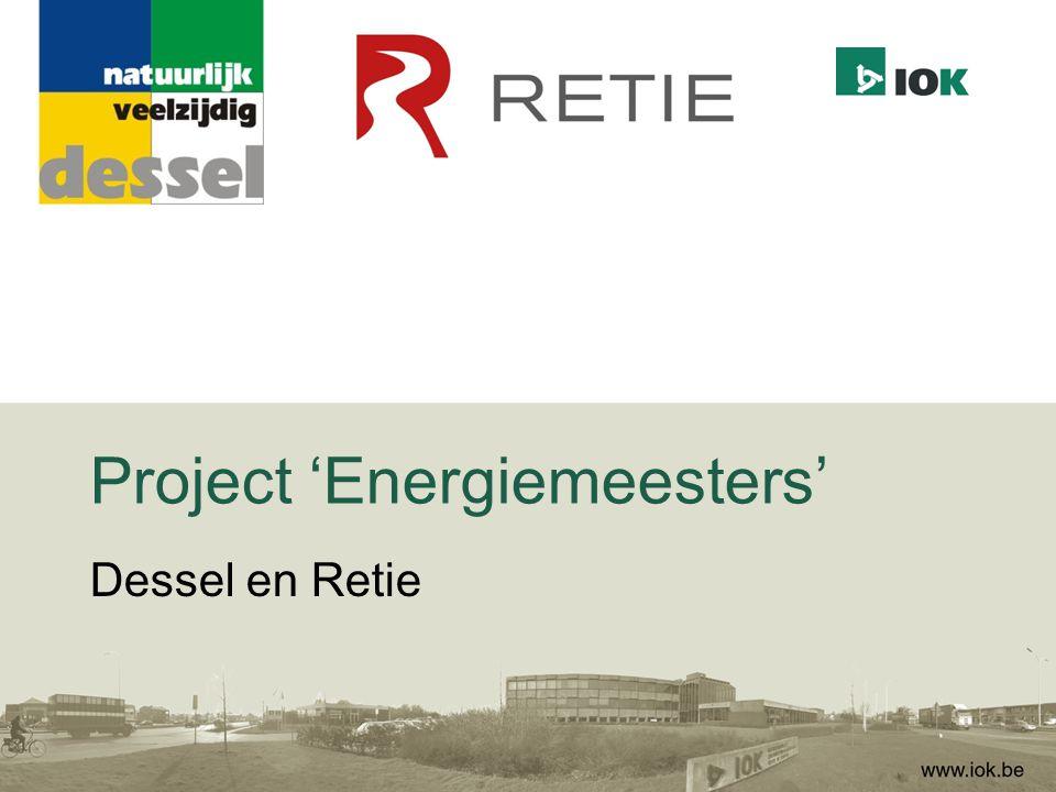Energiemeesternetwerk De energiemeesters worden ondersteund door: –IOK: −Coördinatie project −Aanbieden van vraag-gestuurde informatie aan de energiemeesters −Technische hulpmiddelen aanbieden (soft- en hardware)