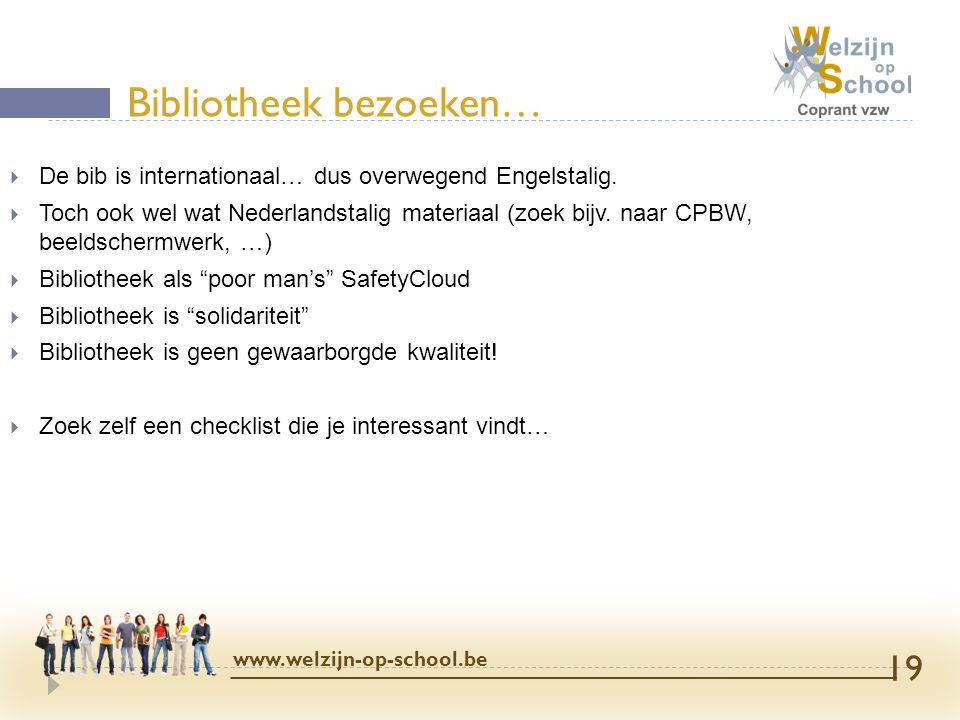  De bib is internationaal… dus overwegend Engelstalig.  Toch ook wel wat Nederlandstalig materiaal (zoek bijv. naar CPBW, beeldschermwerk, …)  Bibl