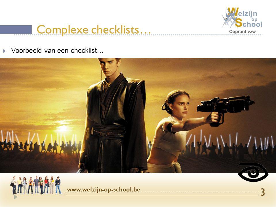  Belangrijk: synchronisatie met SafetyCloud  (ook voor aanmelden of afmelden) iAuditor opstarten www.welzijn-op-school.be 14