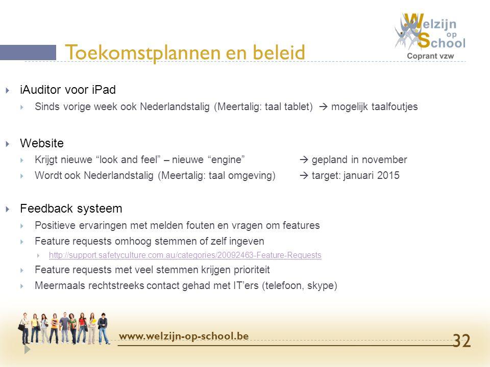 """ iAuditor voor iPad  Sinds vorige week ook Nederlandstalig (Meertalig: taal tablet)  mogelijk taalfoutjes  Website  Krijgt nieuwe """"look and feel"""""""