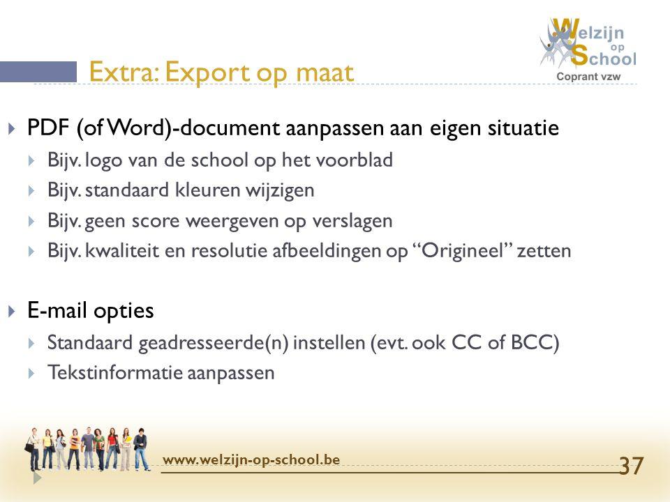  PDF (of Word)-document aanpassen aan eigen situatie  Bijv. logo van de school op het voorblad  Bijv. standaard kleuren wijzigen  Bijv. geen score