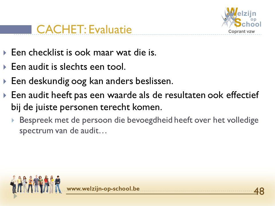  Een checklist is ook maar wat die is.  Een audit is slechts een tool.  Een deskundig oog kan anders beslissen.  Een audit heeft pas een waarde al