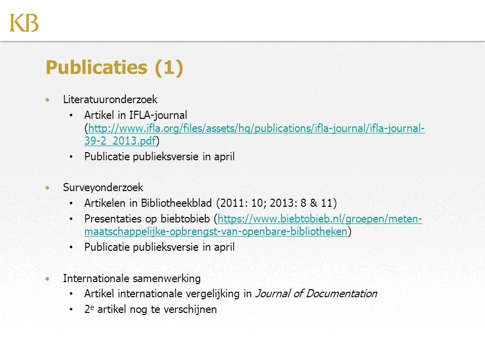 Publicaties (1) Literatuuronderzoek Artikel in IFLA-journal (http://www.ifla.org/files/assets/hq/publications/ifla-journal/ifla-journal- 39-2_2013.pdf