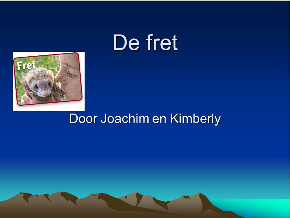 De fret Door Joachim en Kimberly
