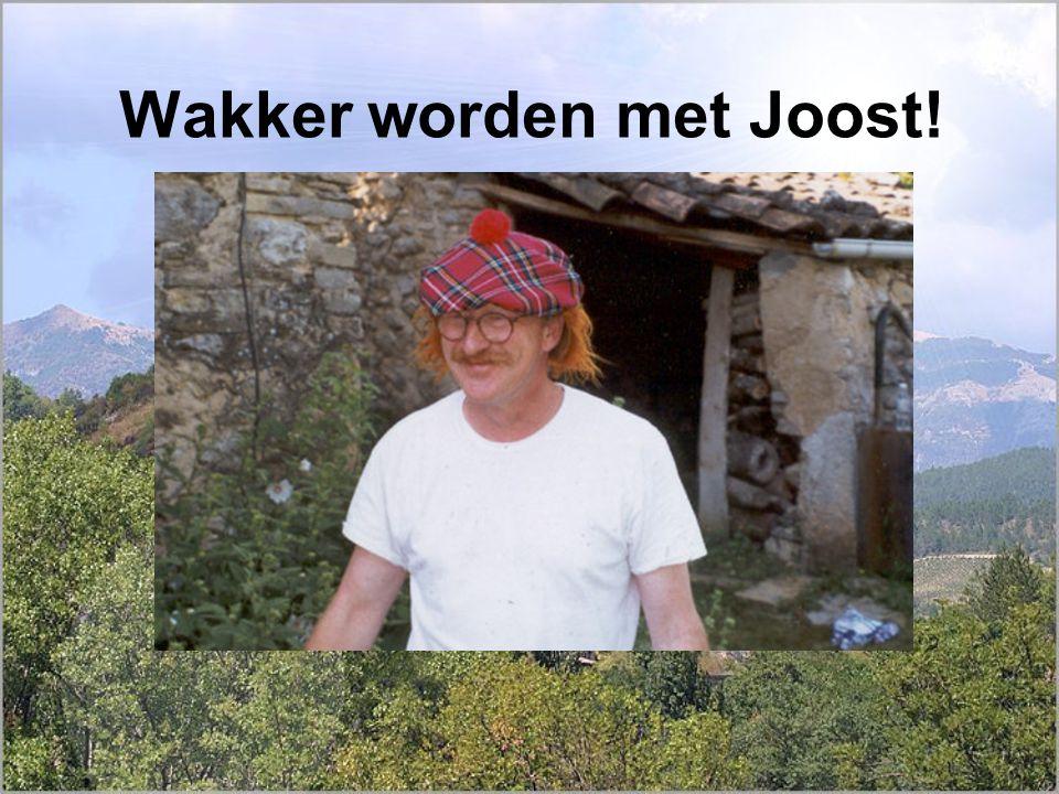 Wakker worden met Joost!